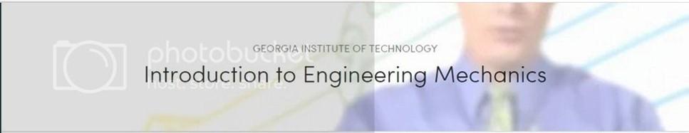[Coursera] Introduction to Engineering Mechanics: